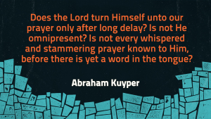 Kuyper on Prayer